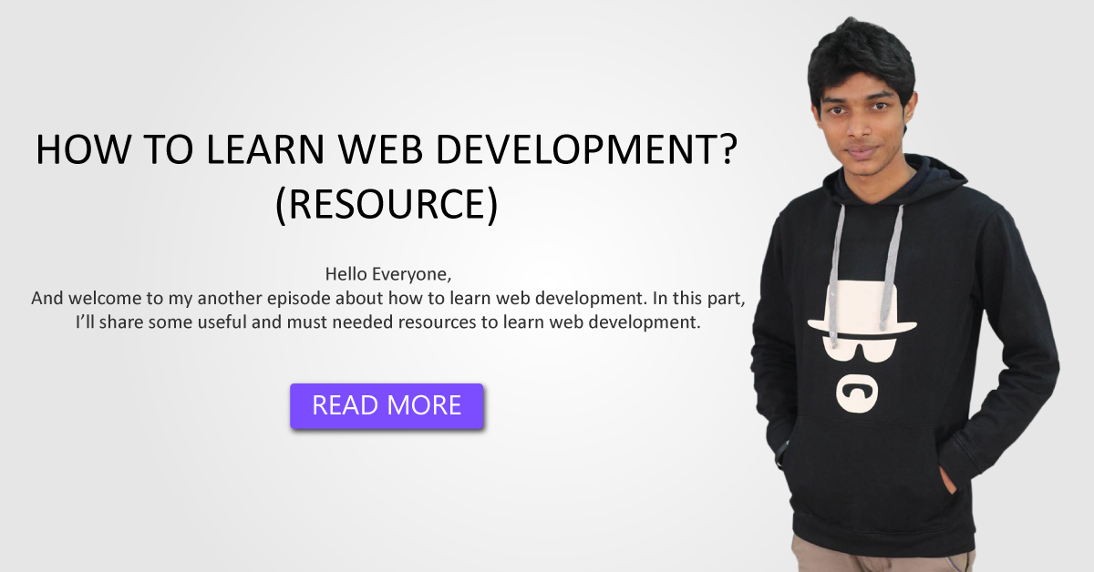 HOW TO LEARN WEB DEVELOPMENT? (RESOURCE)